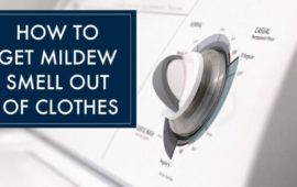 11 Easy Ways How to Get Mildew Smell out of Clothes